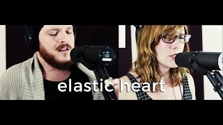 Sia - Elastic Heart (Cover by Anchor + Bell)