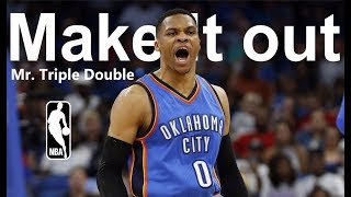 Russell Westbrook - |Make It Out| NBA Mix