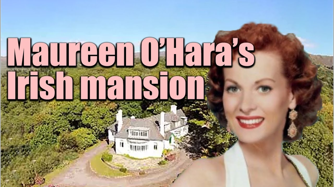 Maureen O'Hara's Beautiful Irish Home (take a look Round)