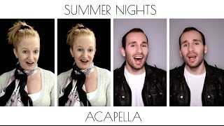 SUMMER NIGHTS - GREASE [ACAPELLA COVER]