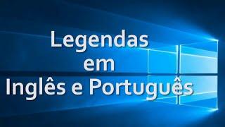 Aprender inglês assistindo vídeos com legendas em inglês e português