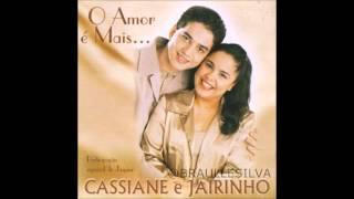 Cassiane e Jairinho - O amor é mais