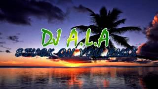 DJ ALA - STUCK ON YOU REMIX