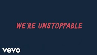 The Score - Unstoppable (Lyric Video)
