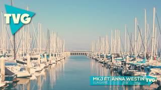 MKJ ft. Anna Westin - Sunshine
