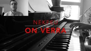 On verra - Nekfeu - Remix/cover