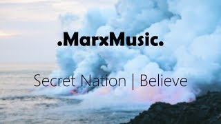 Secret Nation | Believe