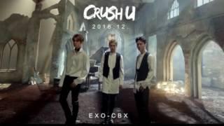 EXO- CBX (첸백시)   Crush U