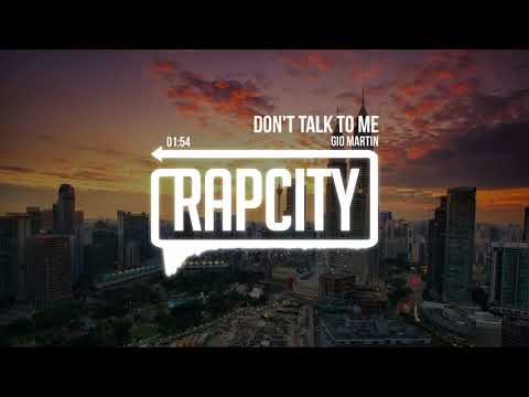 Gio Martin - Don't Talk To Me (Prod. by Ty Jamz)