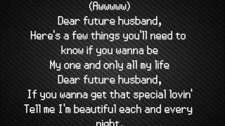 Dear Future Husband - Lyrics w/ Audio!