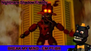 Five Nights at Freddy's 4 song - Quebre minha mente (Break my mind) em PT-BR