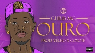 CHRIS - Ouro [Prod. Velho Beats x Coyote Beatz] (Lyric Video)