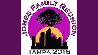 Jones Family Reunion Song (Tampa 2016)