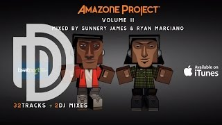 AMAZONE PROJECT VOLUME 2 MIXED BY SUNNERY JAMES & RYAN MARCIANO