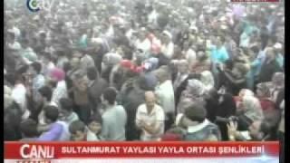 Sultanmurat Yayla Şenlikleri 2011 Cengiz Selimoğlu-Kazankıran