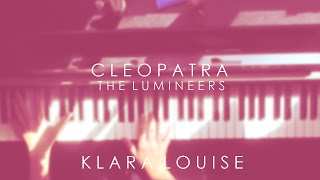 CLEOPATRA | The Lumineers Piano Cover