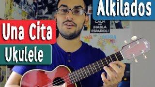 Una Cita - Alkilados - Ukulele Tutorial by Juan Diego Arenas