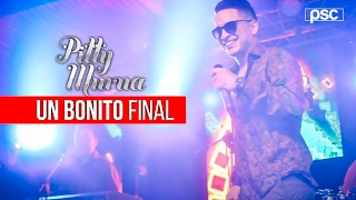 Pitty Murua - Un Bonito Final (Vivo)