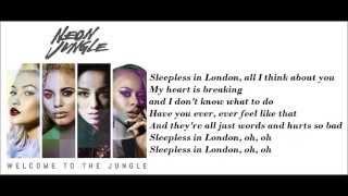 Neon Jungle - Sleepless In London (lyrics+pictures)
