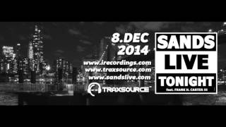 SANDS LIVE feat. Frank H Carter III - Tonight (Preview) [i Records] HD