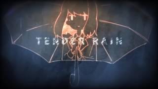 Tender Rain / はるまきごはん feat.初音ミク