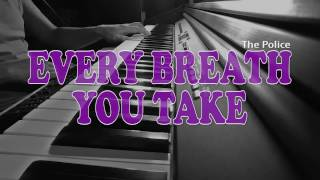 Every Breath You Take (piano)