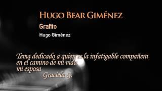 Grafito I  -  By Hugo Bear Giménez