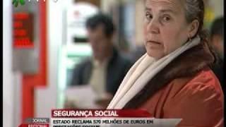 SEGURANÇA SOCIAL - ESTADO RECLAMA 570 MILHÕES DE EUROS EM PRESTAÇÕES SOCIAIS