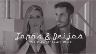 Paulo Mac ® feat. Grazy Bastos - Tapas & Beijos ( Album AM/PM)
