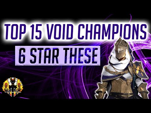 RAID: Shadow Legends   15 VOID CHAMPIONS YOU SHOULD 6 STAR! THE BEST OF THE BEST