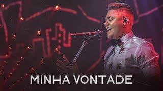 Felipe Araújo - Minha Vontade - #PorInteiro