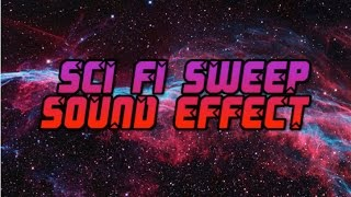 Sweep Sci-Fi | Sound Effect