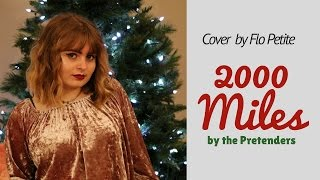 Cover by Flo: 2000 Miles by the Pretenders