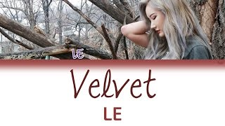 EXID (이엑스아이디) LE (엘리) - Velvet | Han/Rom/Eng | Color Coded Lyrics |
