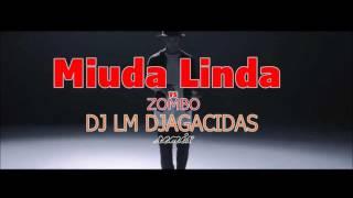 NELSON FREITAS - miuda Linda VS Zombo  -  remix by dj LM Djagacidas