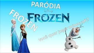 """Frozen paródia: """"Você quer brincar na neve?"""" """"Você quer jogar minecraft?"""""""