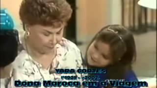 Tema instrumental da novela A VIAGEM - Dona Maroca (Yara Cortes)