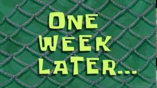 One Week Later... | SpongeBob Time Card #56