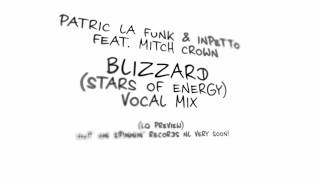 Patric La Funk & Inpetto feat. Mitch Crown - Blizzard (Stars Of Energy)