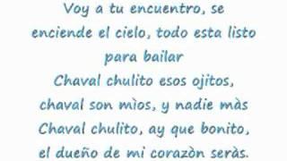 Floricienta: CHAVAL CHULITO Lyrics