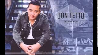 """Quien soy yo - """"Don Tetto"""" 2014"""