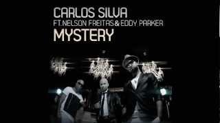 Carlos Silva Feat. Nelson Freitas & Eddy Parker - Mystery (A1ex Colle Aka Bash! Dash! Remix)