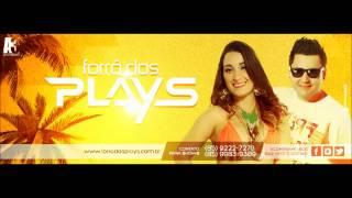 FORRO DOS PLAYS - DANÇA DOS PATINHOS - REP. DO MAYKIM  (VERAO 2014)