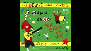 Manu Chao - Il Faut Manger