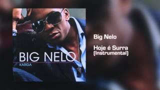 Big Nelo - Hoje é Surra (Instrumental) [Áudio]