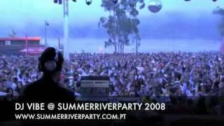 DJ Vibe Summer River Party 2008, Sra da Ribeira    Sta. Comba Dão.flv