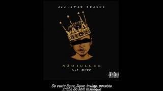 All-Star Brasil - Não Julgue ft. JHEF