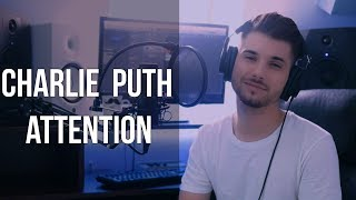 Charlie Puth - Attention COVER