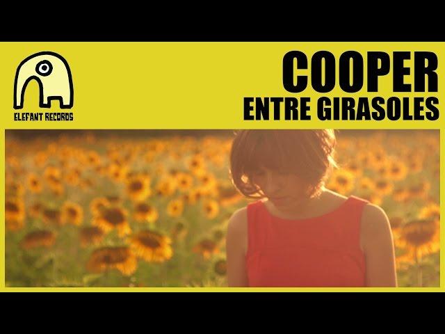 Videoclip de Cooper - Entre Girasoles.