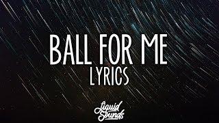 Post Malone feat. Nicki Minaj - Ball For Me (Lyrics / Lyric Video) // Kid Travis Cover